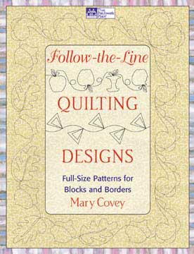 Follow The Line Quilting Designs Mary Covey : Martingale - Follow-the-Line Quilting Designs