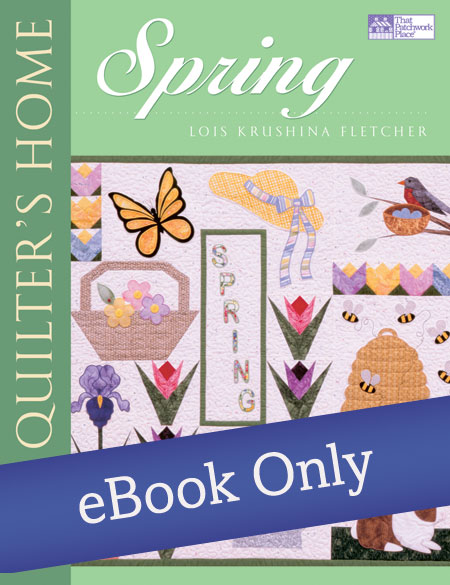 The Quilter's Home: Spring