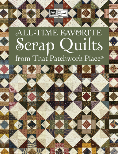 Martingale - All-Time Favorite Scrap Quilts from That Patchwork Place (Print ver