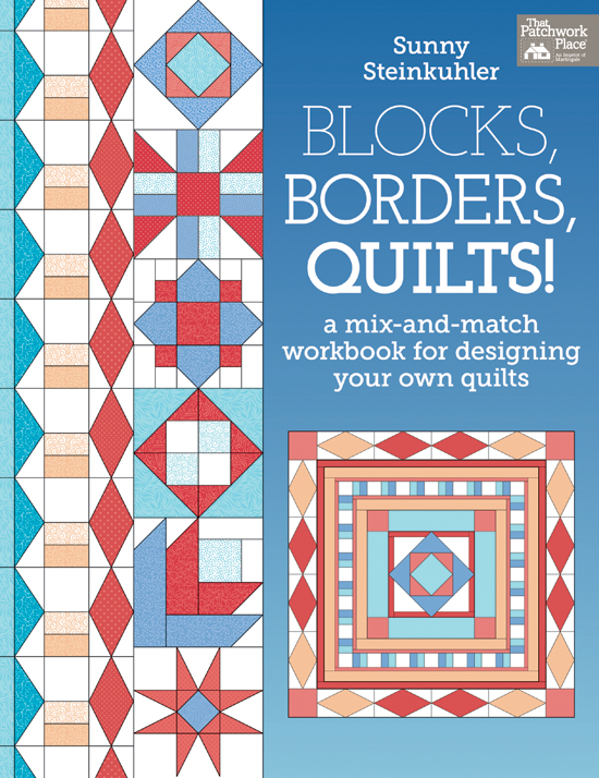 Blocks, Borders, Quilts!