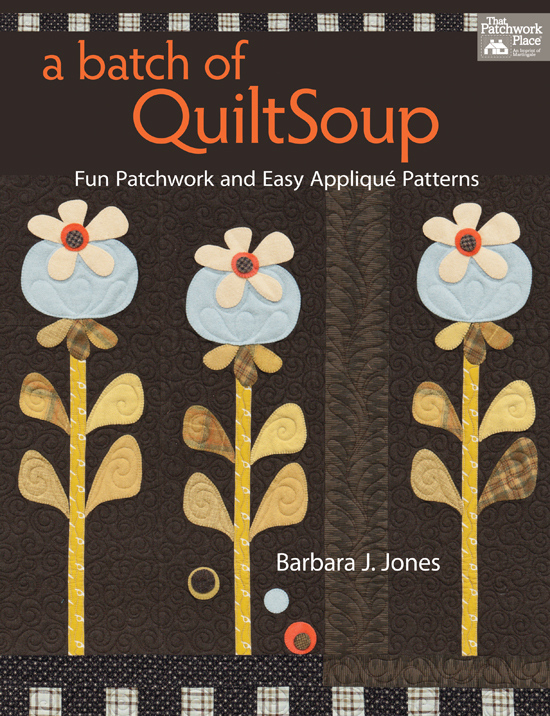 Martingale - A Batch of QuiltSoup (Print version + eBook bundle)