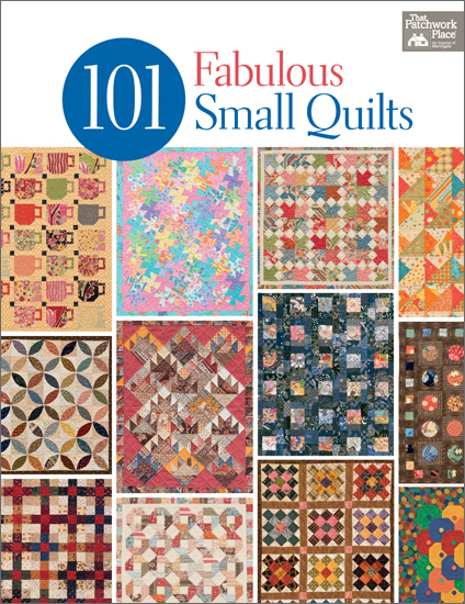 101 Fabulous Small Quilts