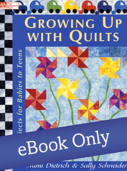 Growing Up with Quilts