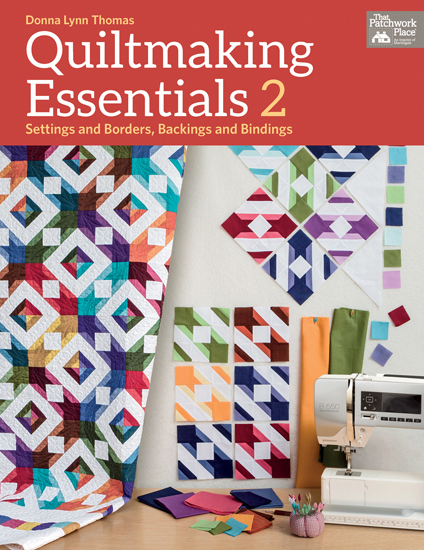 Quiltmaking Essentials II