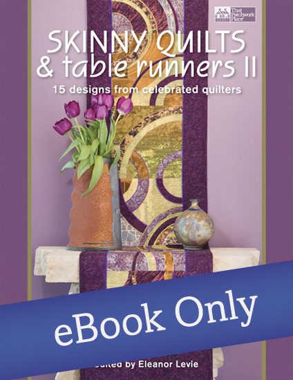 Skinny Quilts and Table Runners II