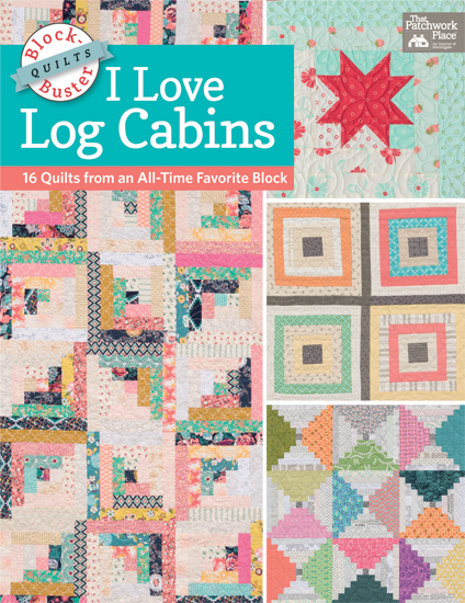 Block-Buster Quilts: I Love Log Cabins