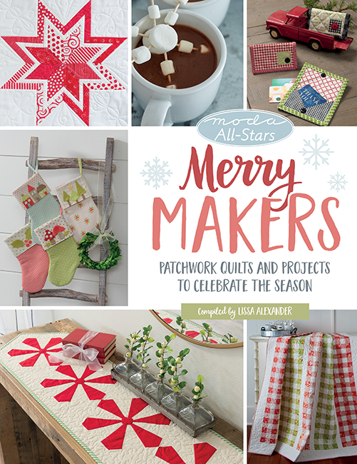 Moda All-Stars: Merry Makers