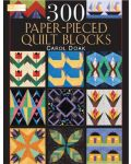 Martingale - 300 Paper-Pieced Quilt Blocks