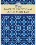 Martingale - More Favorite Traditional Quilts Made Easy (Print version + eBook b