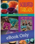 Martingale - Sculpted Threads eBook