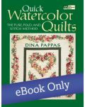 Martingale - Quick Watercolor Quilts eBook eBook