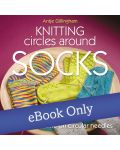 Knitting More Circles around Socks