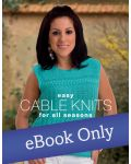 Easy Cable Knits for All Seasons