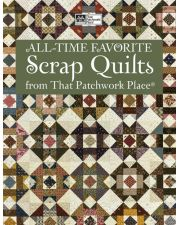 Martingale - All-Time Favorite Scrap Quilts from That Patchwork Place