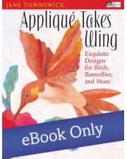 Martingale - Applique Takes Wing eBook