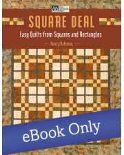 Square Deal - Easy Quilts from Squares and Rectangles