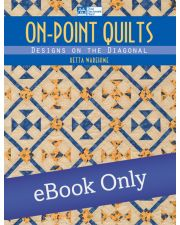 On-Point Quilts - Designs on the Diagonal
