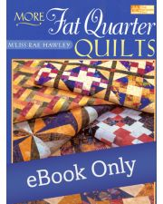 Martingale - More Fat Quarter Quilts eBook