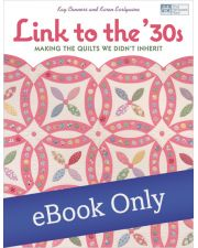 Link to the 30s - Making the Quilts We Didn't Inherit