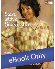 Martingale - Start with a Sweatshirt 2 eBook