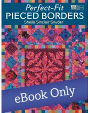 Martingale - Perfect-Fit Pieced Borders eBook