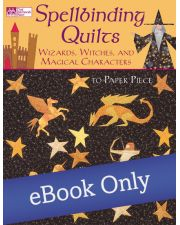 Martingale - Spellbinding Quilts eBook