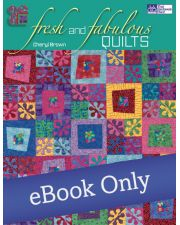 Martingale - Fresh and Fabulous Quilts eBook