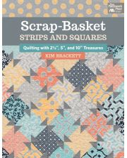 Martingale - Scrap-Basket Strips and Squares (Print version + eBook bundle)