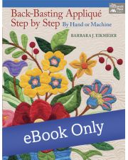 Martingale - Back-Basting Appliqué, Step by Step eBook