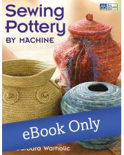 Martingale - Sewing Pottery by Machine eBook