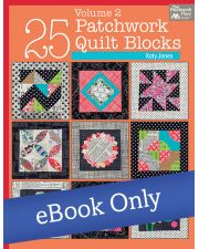 Martingale - 25 Patchwork Quilt Blocks Volume 2 eBook