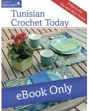 Martingale - Tunisian Crochet Today eBook