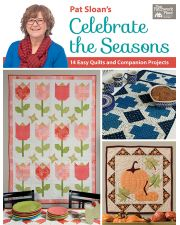 Martingale - Pat Sloan's Celebrate the Seasons (Print version + eBook bundle)