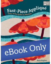 Martingale - Fast-Piece Appliqué eBook