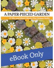 Martingale - A Paper-Pieced Garden eBook