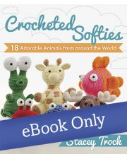 Martingale - Crocheted Softies eBook