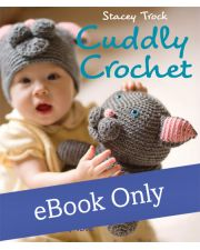 Martingale - Cuddly Crochet eBook