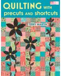 Martingale - Quilting with Precuts and Shortcuts (Print version + eBook bundle)