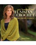 Martingale - Get Hooked on Tunisian Crochet (Print version + eBook bundle)