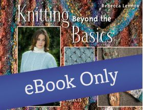 Martingale - Knitting Beyond the Basics eBook