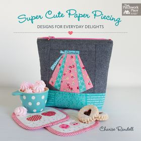 Martingale - Super Cute Paper Piecing (Print version + eBook bundle)