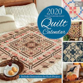 2020 That Patchwork Place Quilt Calendar
