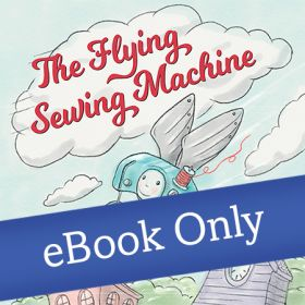 Martingale - The Flying Sewing Machine eBook
