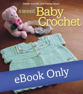 Martingale - Sweet Baby Crochet eBook