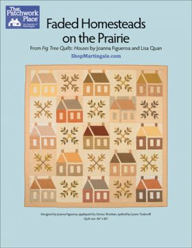 Martingale - Faded Homesteads on the Prairie Quilt ePattern