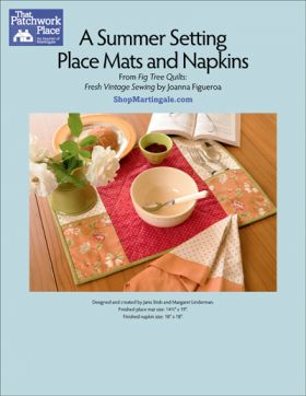 Martingale - A Summer Setting Place Mats and Napkins ePattern