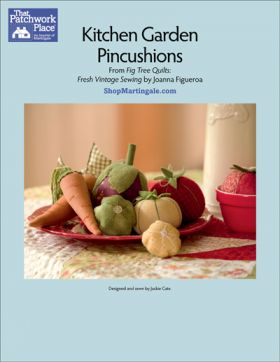 Martingale - Kitchen Garden Pincushions ePattern