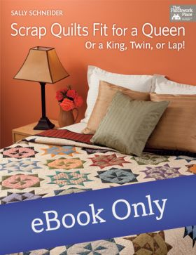 Martingale - Scrap Quilts Fit for a Queen eBook