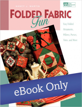 Martingale - Folded Fabric Fun eBook