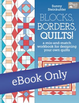 Martingale - Blocks, Borders, Quilts! eBook